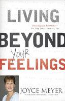 Living Beyond Your Feelings Book