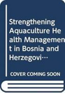 Strengthening Aquaculture Health Management in Bosnia and Herzegovina