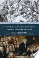 In Search Of European Liberalisms