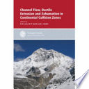 Channel Flow  Ductile Extrusion and Exhumation in Continental Collision Zones Book