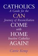Catholics Can Come Home Again! Pdf/ePub eBook
