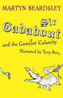 Sir Gadabout  Sir Gadabout and the Camelot Calamity