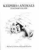 Keepers of the Animals Teacher s Guide