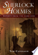 Sherlock Holmes Reports From The Dark Side