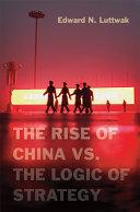 The Rise of China vs. the Logic of Strategy Pdf/ePub eBook