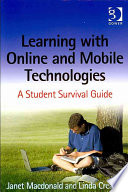 Learning with online and mobile technologies : a student survival guide