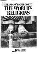 Eerdmans  Handbook to the World s Religions