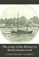 The Cruise of the Mystery in McAll Mission Work