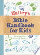 Halley s Bible Handbook for Kids