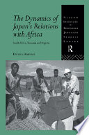 The Dynamics of Japan's Relations with Africa