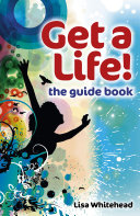 Pdf Get a Life! - The Guide Book
