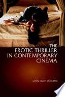 The Erotic Thriller in Contemporary Cinema