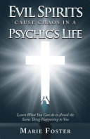 Evil Spirits Cause Chaos in a Psychic's Life