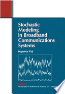 Stochastic Modeling in Broadband Communications Systems Book