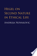 Hegel on Second Nature in Ethical Life