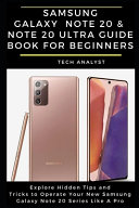 Samsung Galaxy Note 20 & Note 20 Ultra Guide Book for Beginners