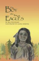 The Boy Who Flew With Eagles Pdf/ePub eBook