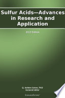 Sulfur Acids Advances In Research And Application 2013 Edition Book PDF