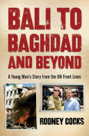 Bali to Baghdad and Beyond