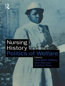 Nursing History and the Politics of Welfare [Pdf/ePub] eBook