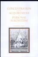 Concentration and the Acquirement of Personal Magnetism
