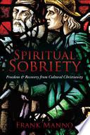 Spiritual Sobriety