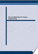 Porous Materials for Tissue Engineering Book