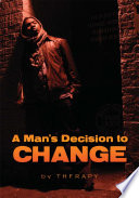 A Man s Decision to Change Book