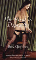The Road to Depravity