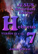Hebreus 7 - Versículos 11 a 13