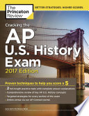 Cracking the AP U S  History Exam  2017 Edition Book PDF