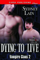 Pdf Dying to Live [Vampire Clans 2] Telecharger