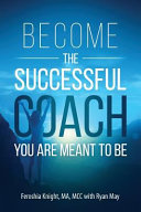 Become the Successful Coach You Are Meant to Be Book