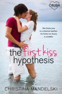 The First Kiss Hypothesis Pdf/ePub eBook