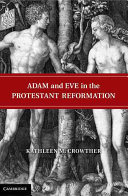 Pdf Adam and Eve in the Protestant Reformation