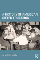 A History of American Gifted Education