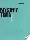 Mystery train Pdf/ePub eBook