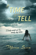 A Time to Tell