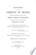 History of the Conquest of Mexico Book PDF