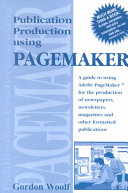 Publication Production Using PageMaker