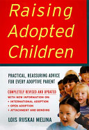 Raising Adopted Children  Revised Edition