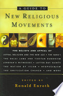 A Guide To New Religious Movements