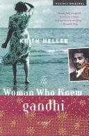 The Woman Who Knew Gandhi [Pdf/ePub] eBook