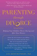 Parenting Through Divorce: Helping Your Children Thrive ...