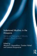 Indentured Muslims in the Diaspora