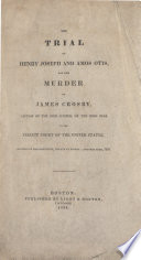 The Trial of Henry Joseph and Amos Otis