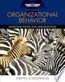 """Organizational Behavior"" by Ricky W. Griffin, Gregory Moorhead"