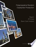 Polypropylene Random Copolymer Production   Cost Analysis   PP E34A