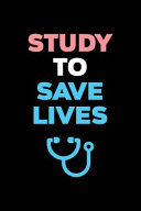 Study To Save Lives