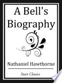 A Bell s Biography
